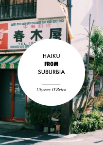 Haiku from Suburbia
